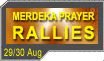 Merdeka Prayer Rallies & Who to contact in Your Locality